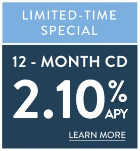 Limited-time Special 12 Month CD 2.10% APY